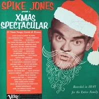 Spike Jones Presents a Xmas Spectacular